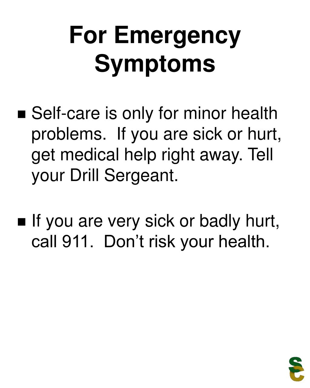 For Emergency Symptoms