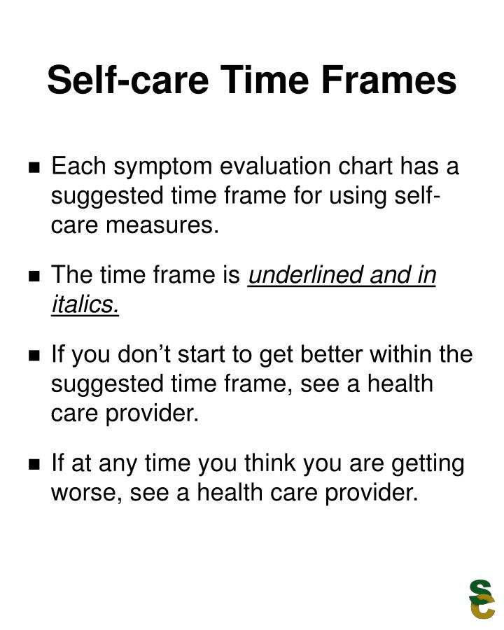 Self care time frames