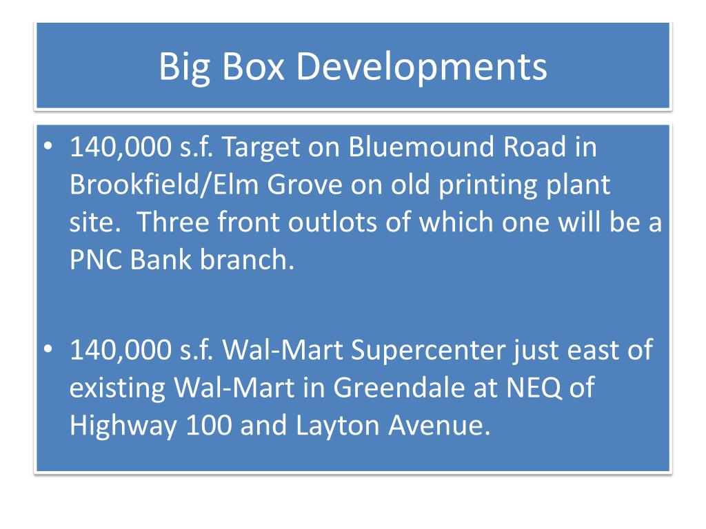 Big Box Developments