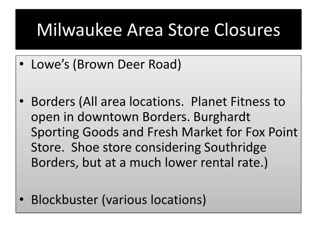 Milwaukee Area Store Closures