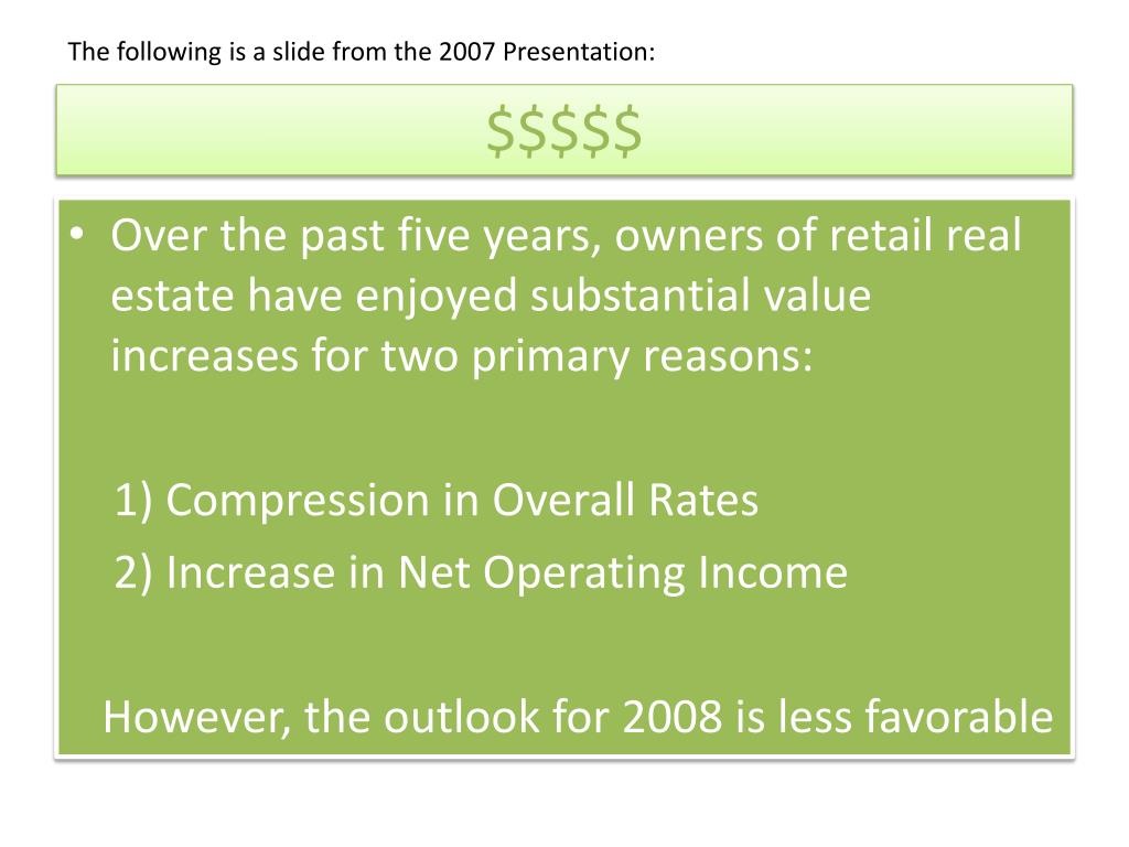 The following is a slide from the 2007 Presentation:
