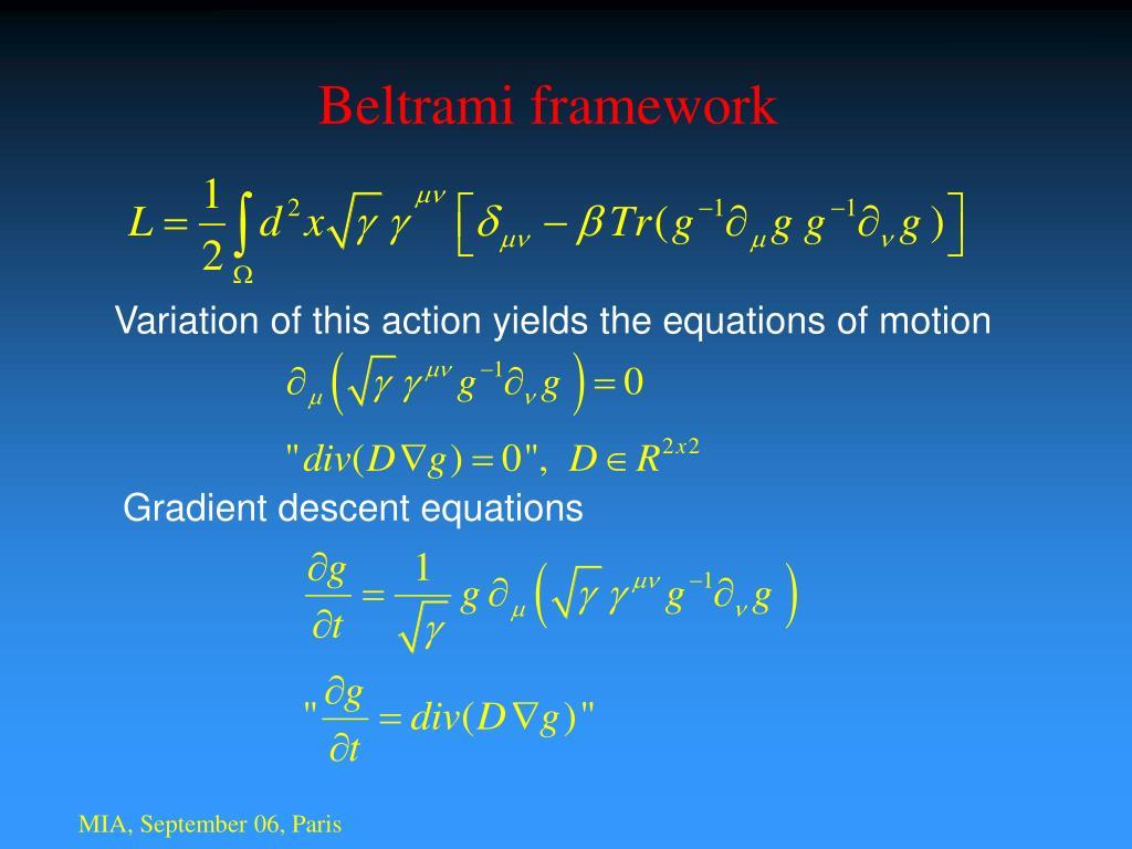 Beltrami framework