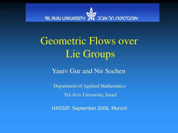 Geometric flows over lie groups