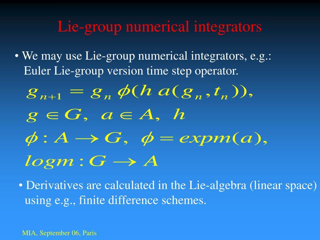 Lie-group numerical integrators