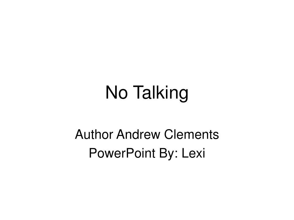 no talking l.