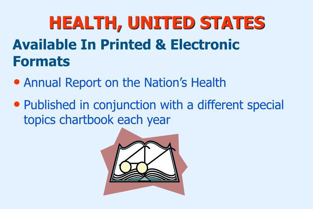 HEALTH, UNITED STATES