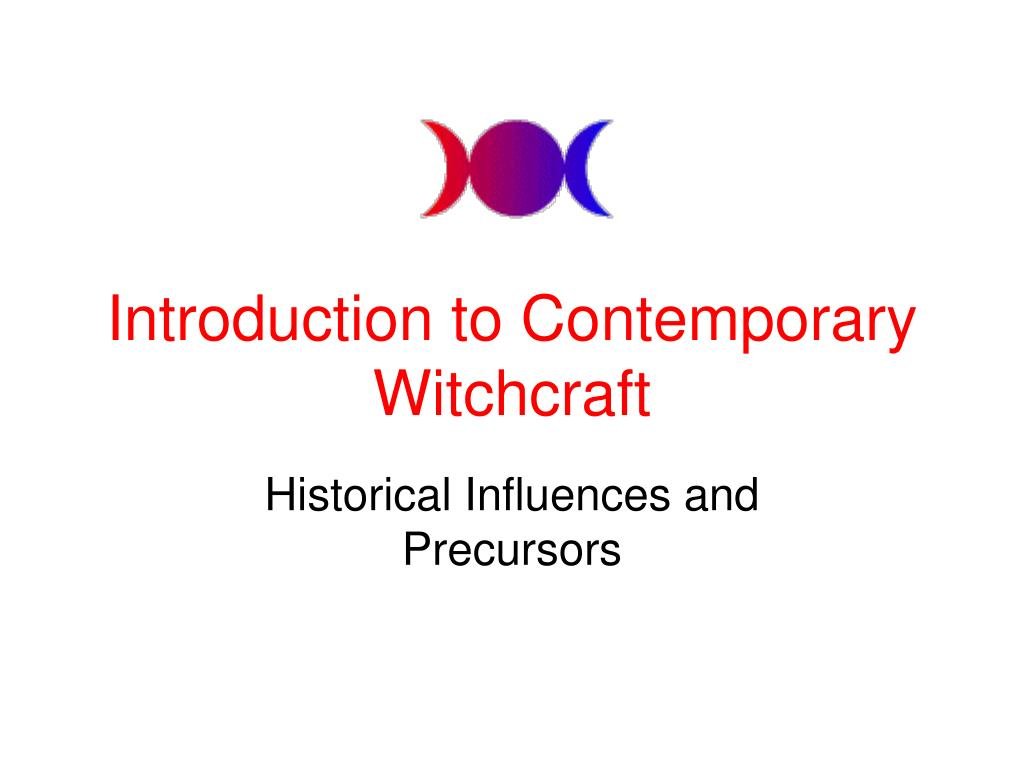 introduction to contemporary witchcraft l.