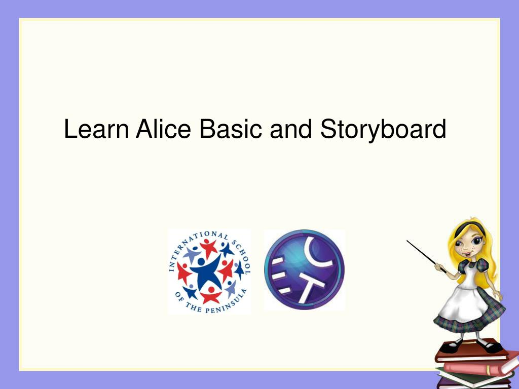 Learn Alice Basic and Storyboard