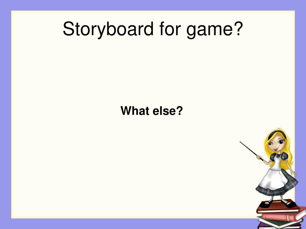 Storyboard for game?