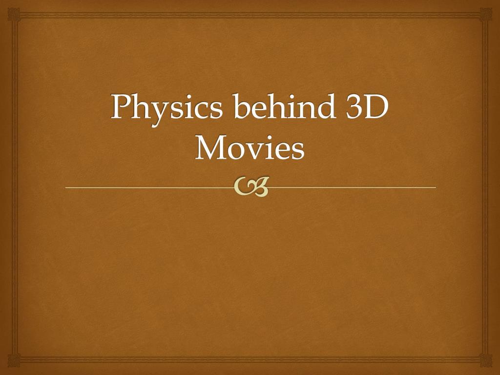 physics behind 3d movies l.