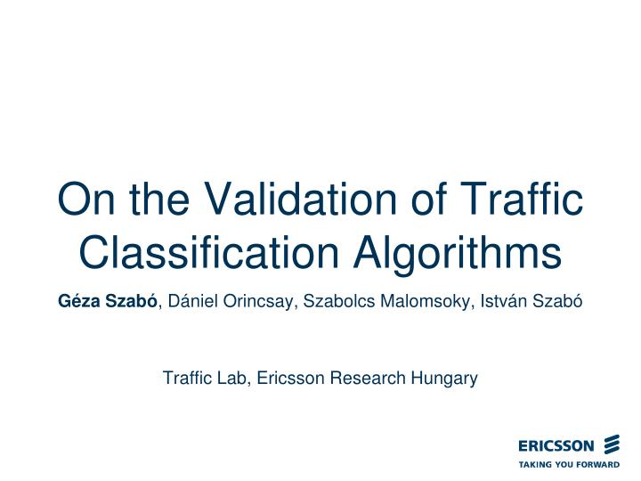 on the validation of traffic classification algorithms n.