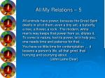 all my relations 5