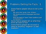 problems getting the facts 3