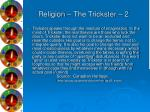 religion the trickster 2