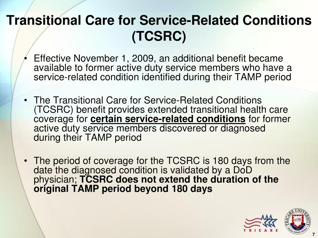 Transitional Care for Service-Related Conditions (TCSRC)