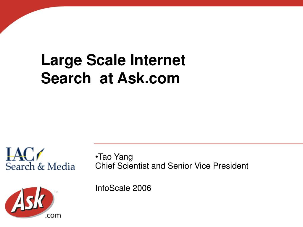 large scale internet search at ask com