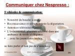 communiquer chez nespresso