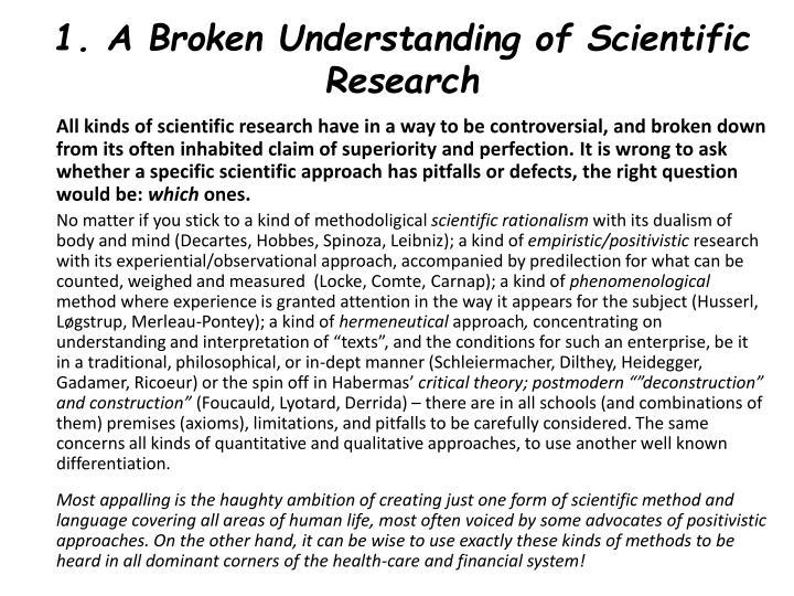 1. A Broken Understanding of Scientific Research