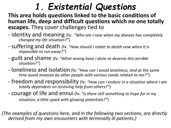 1. Existential Questions