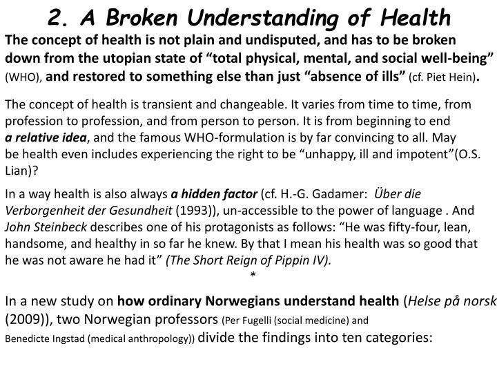 2. A Broken Understanding of Health