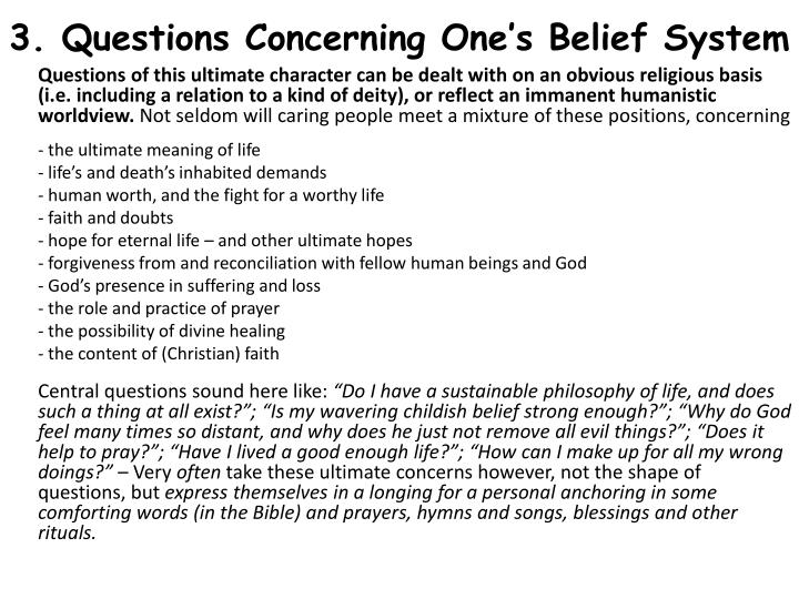 3. Questions Concerning One's Belief System