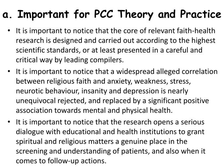 a. Important for PCC Theory and Practice