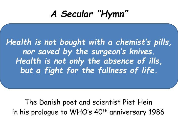 """A Secular """"Hymn"""""""