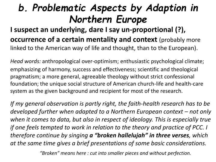 b. Problematic Aspects by Adaption in Northern Europe