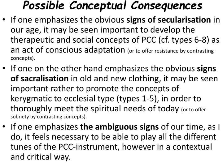 Possible Conceptual Consequences