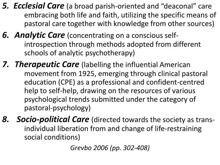 5.  Ecclesial Care