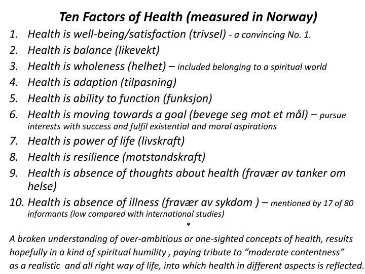 Ten Factors of Health (measured in Norway)
