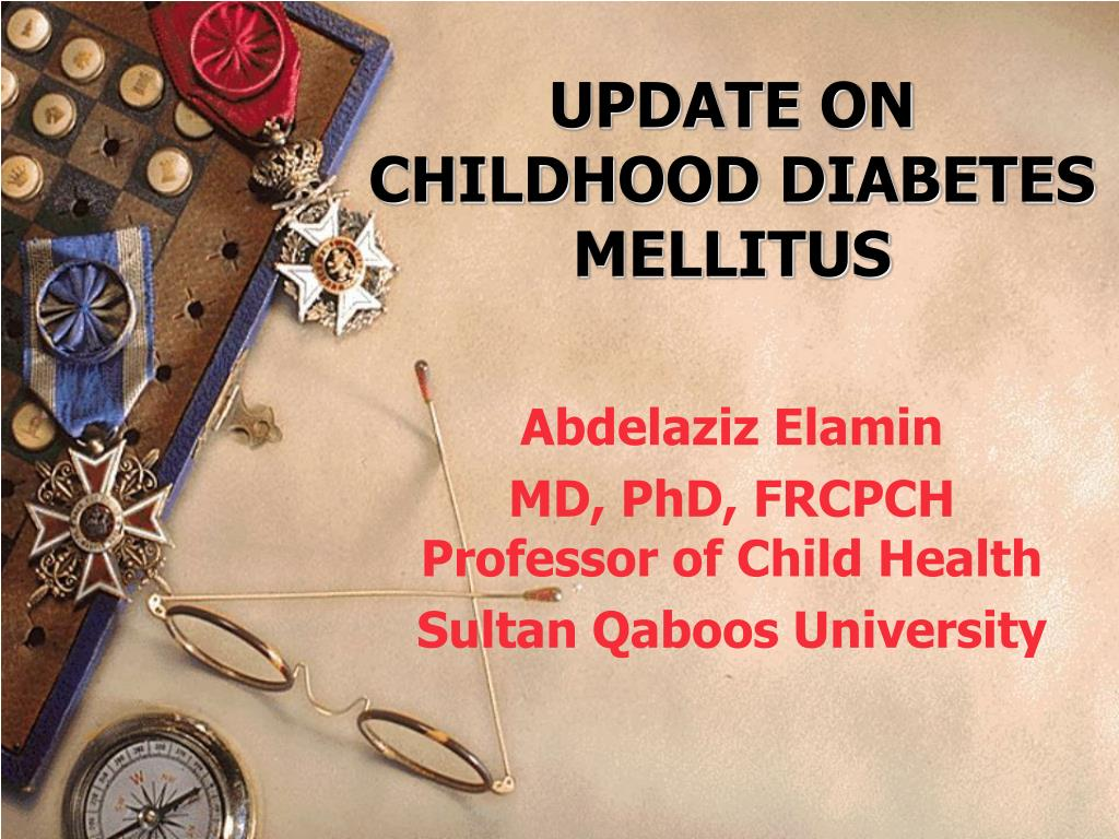 UPDATE ON CHILDHOOD DIABETES MELLITUS