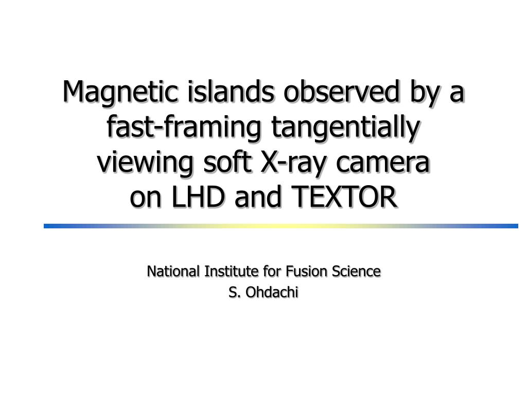 Magnetic islands observed by a fast-framing tangentially