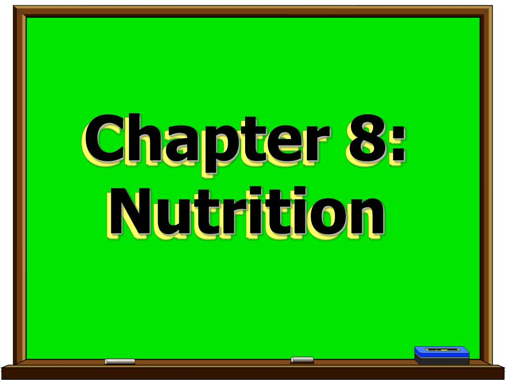 chapter 8 nutrition