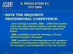 a regulation ec 1071 20098