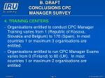b draft conclusions cpc manager survey17