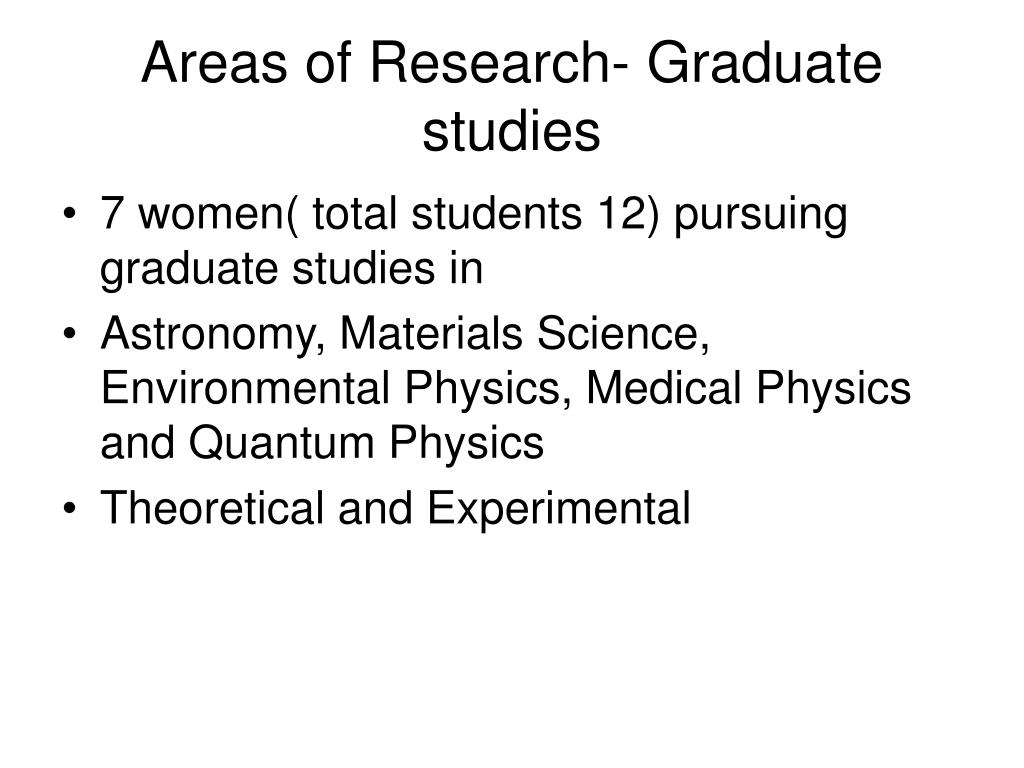 Areas of Research- Graduate studies