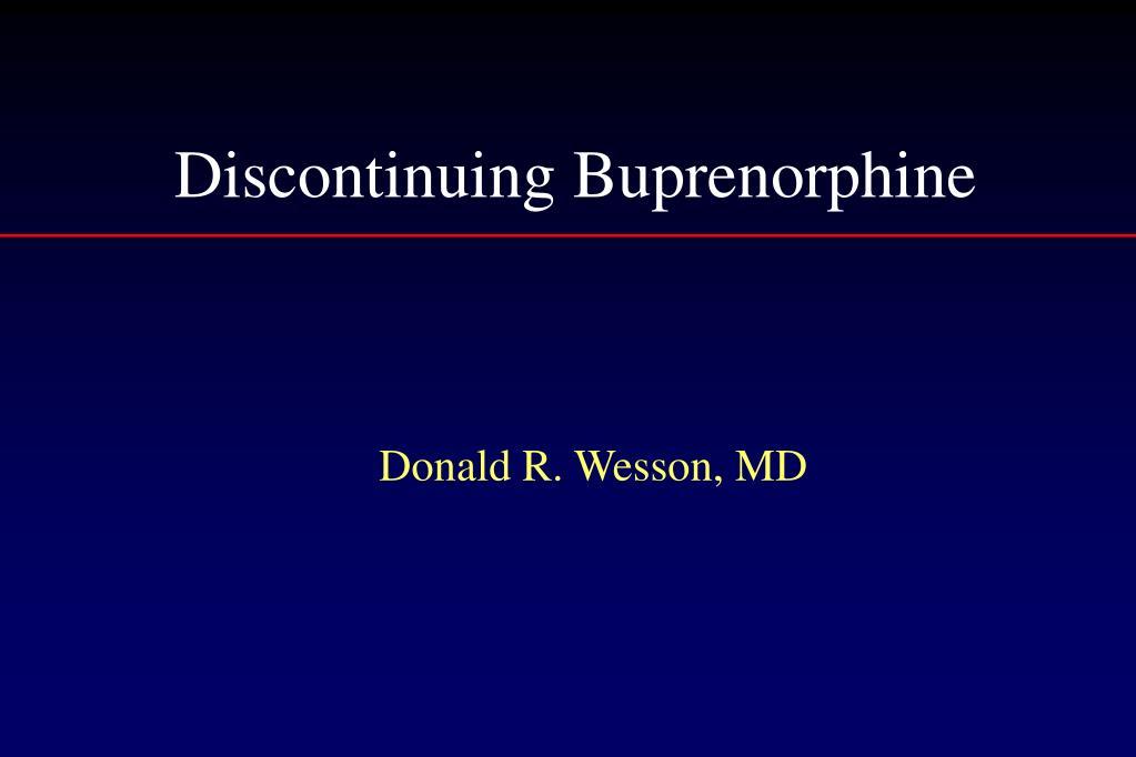 discontinuing buprenorphine