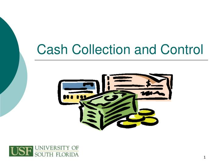 cash collection and control n.