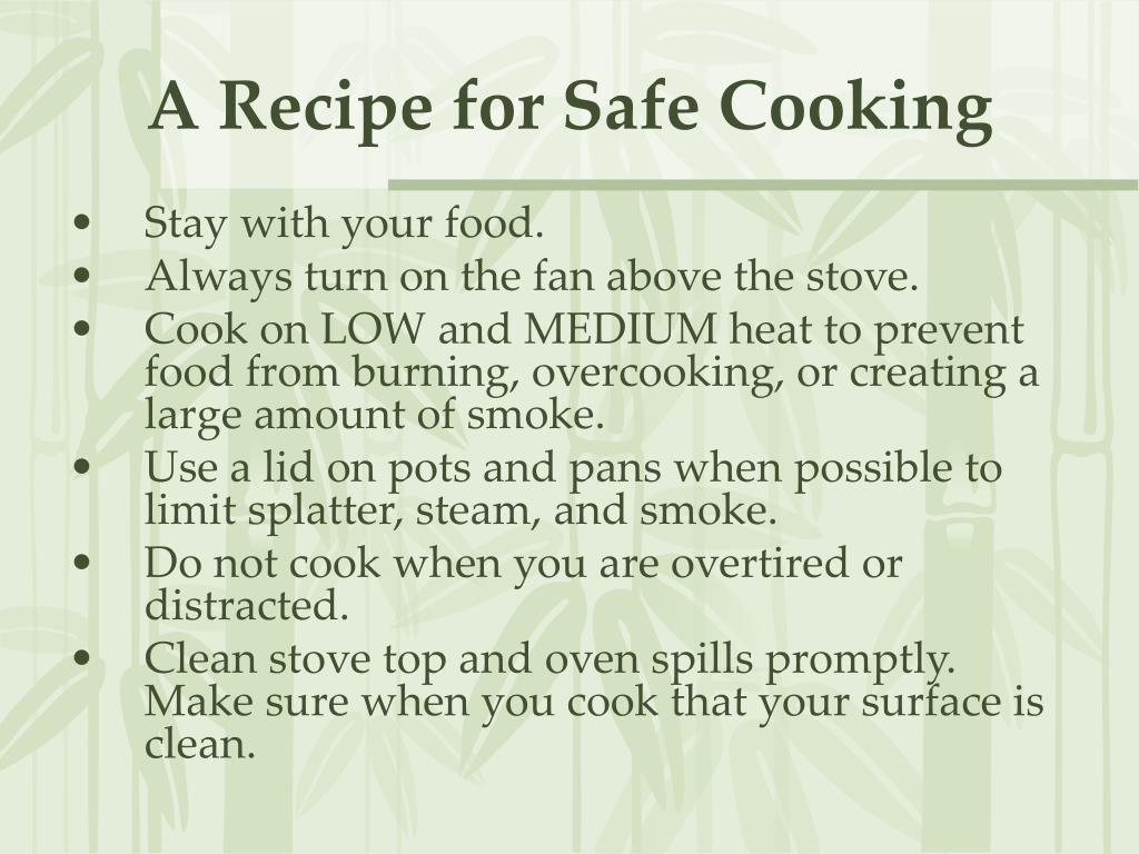 A Recipe for Safe Cooking