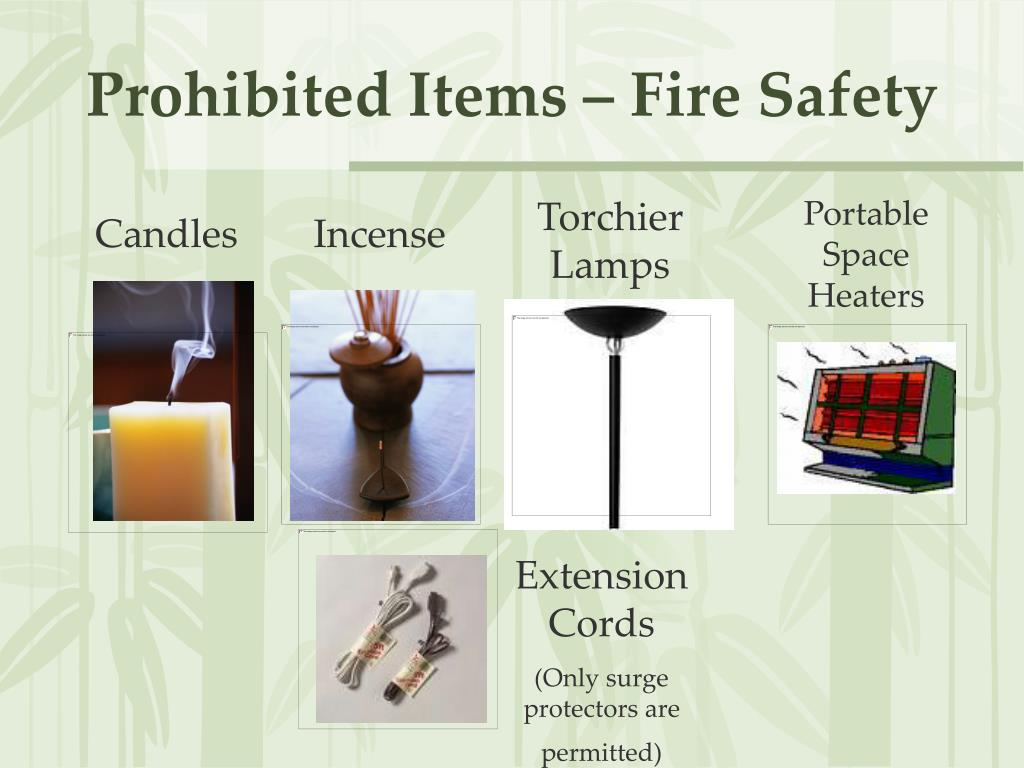 Prohibited Items – Fire Safety
