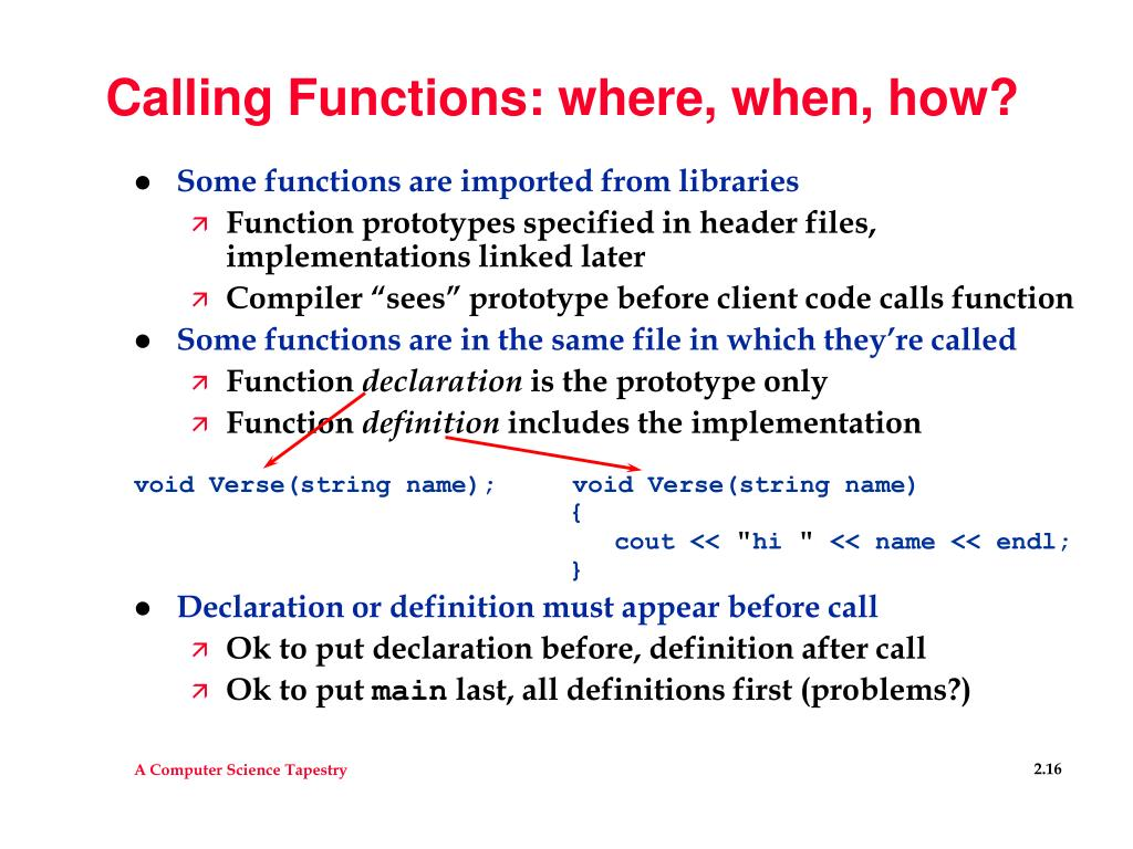 Calling Functions: where, when, how?