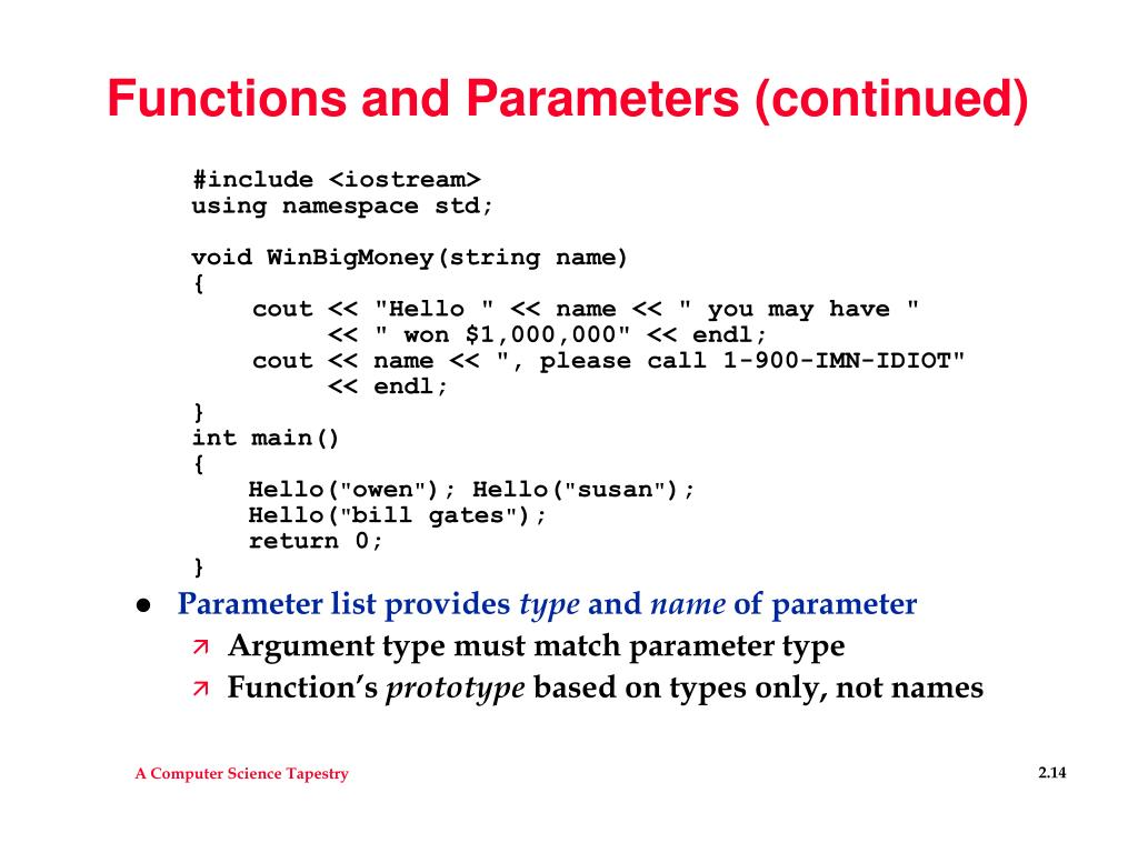 Functions and Parameters (continued)