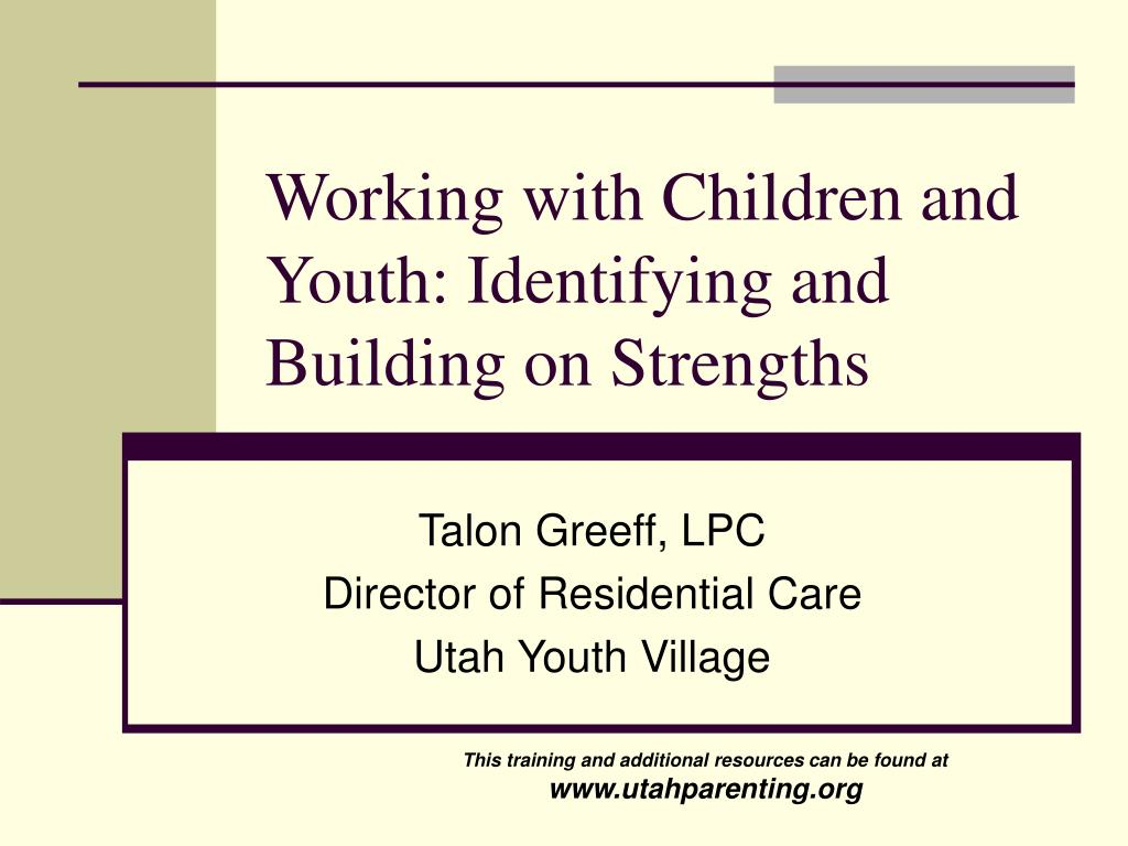 working with children and youth identifying and building on strengths