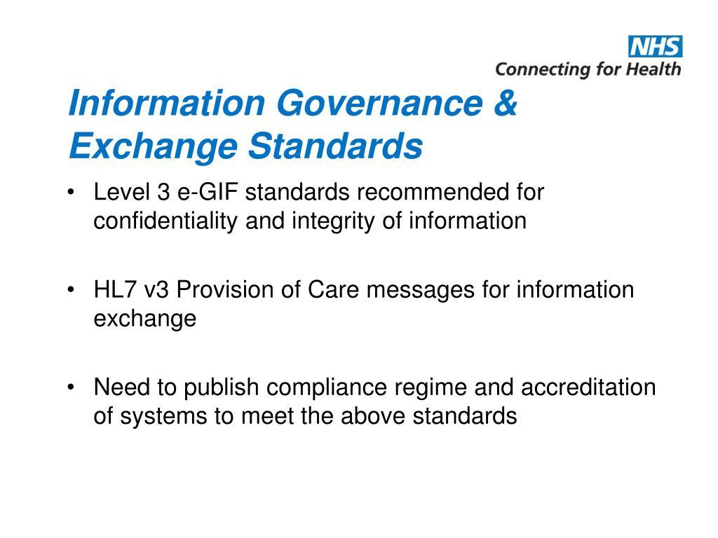 Information Governance & Exchange Standards