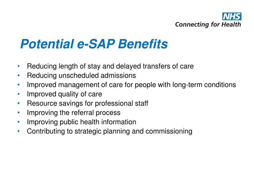 Potential e-SAP Benefits