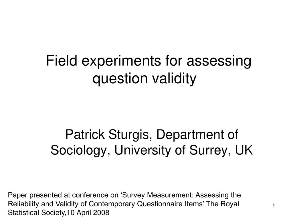 field experiments for assessing question validity l.