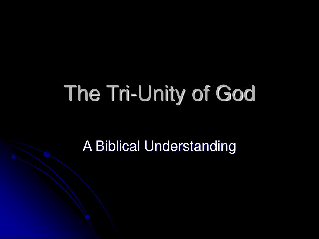 The Tri-Unity of God