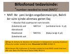 bifosfonad tedavisinde number needed to treat nnt