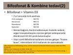bifosfonat kombine tedavi 2